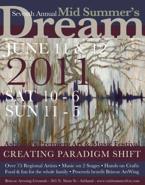 Poster for the 7th Annual Mid Summer's Dream Arts & Music Festival